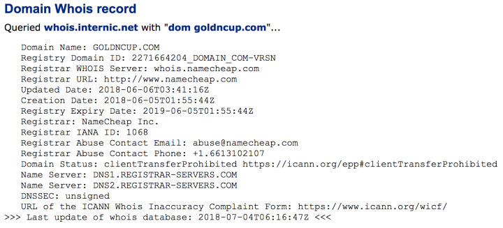 """A recent whois of """"goldncup.com"""". Creation date is a week before the start of the tournament."""