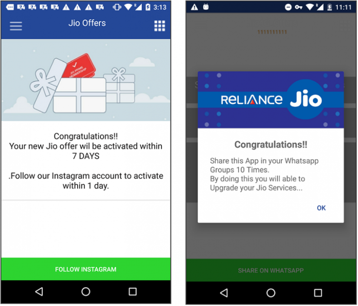Figure 5. Fake Jio app requesting victim to follow Instagram account (left), or to share the app via WhatsApp (right)