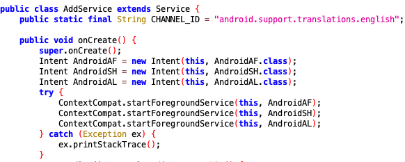 Figure 3. The AddService class starts AndroidAF, AndroidSH, AndroidAL classes as foreground services using the startForegroundService method