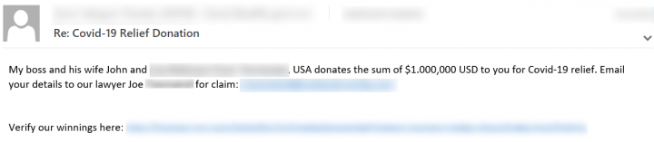 Figure 7. Spam email offering a generous amount of donation as COVID-19 relief.