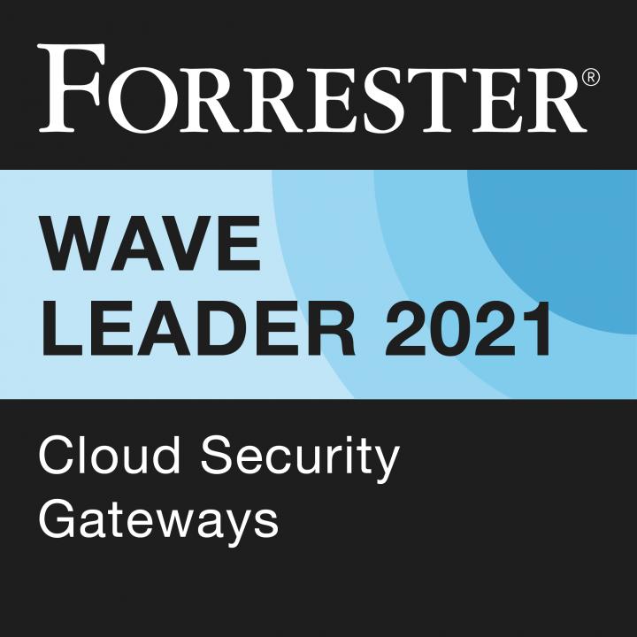 Forrester Wave™ Leader: Cloud Security Gateways, 2021